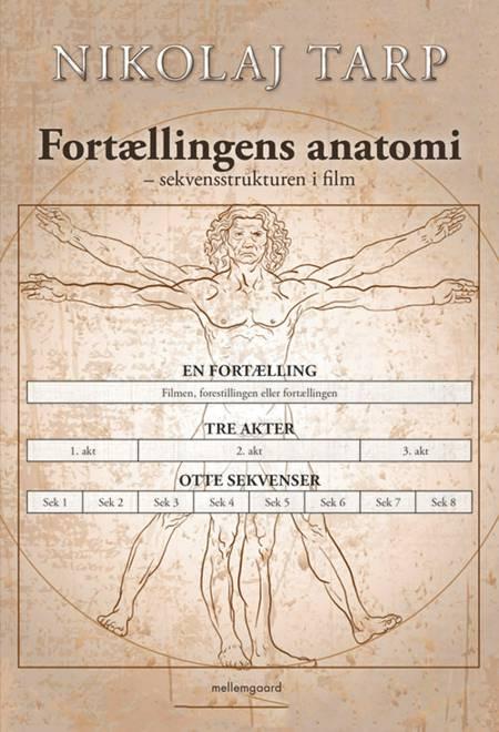 Fortællingens anatomi af Nikolaj Tarp