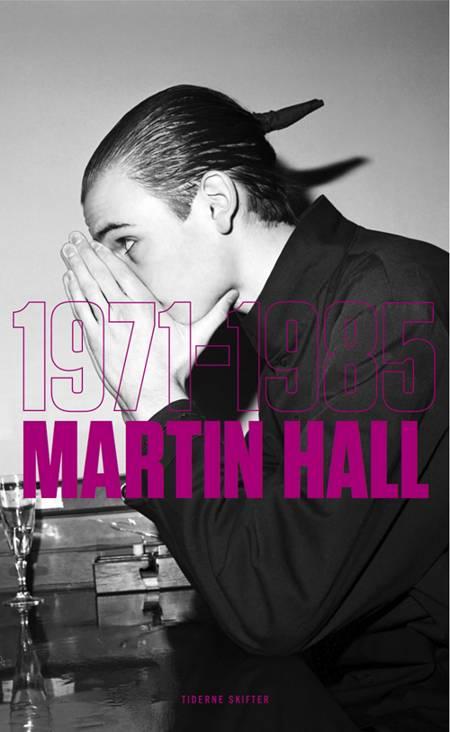 1971-1985 af Martin Hall
