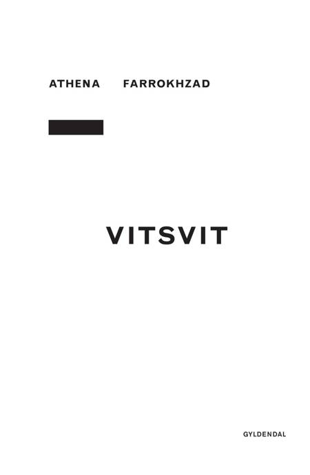 Vitsvit af Athena Farrokhzad