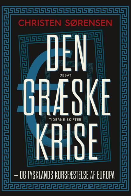Den græske krise af Christen Sørensen