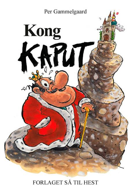 Kong Kaput af Per Gammelgaard