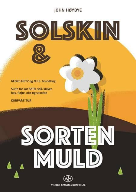 Solskin og Sorten Muld af Georg Metz, N. F. S. Grundtvig og John Høybye