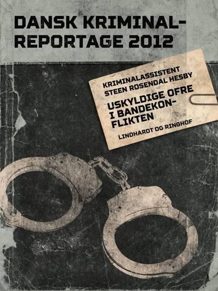 Uskyldige ofre i bandekonflikten