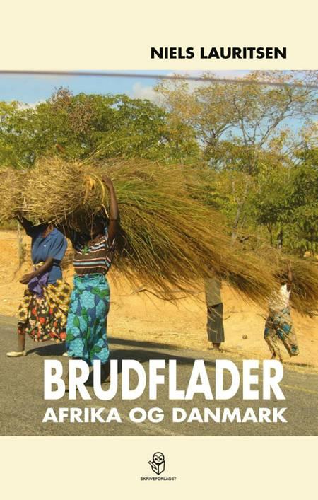 Brudflader - Afrika og Danmark af Niels Lauritsen