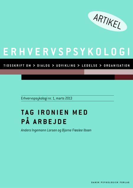 Tag ironien med på arbejde af Anders Ingemann Larsen