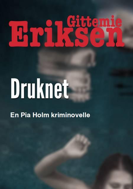 Druknet af Gittemie Eriksen