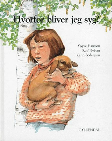 Hvorfor bliver jeg syg? af Rolf Nybom og Yngve Hansson