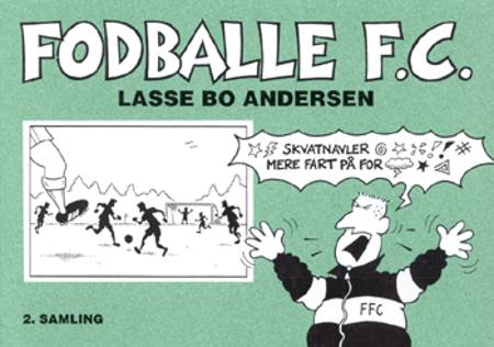 Fodballe F.C. af Lasse Bo Andersen
