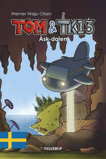 Tom & TK13 #1: Åsk-dalen af Werner Wejp-Olsen