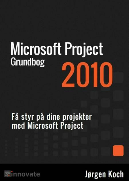 Project 2010 Grundbog af Jørgen Koch