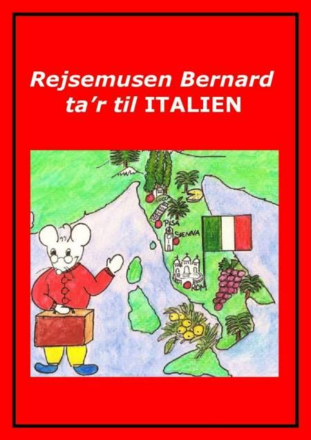 Rejsemusen Bernard ta'r til Italien af Marian Frederiksen