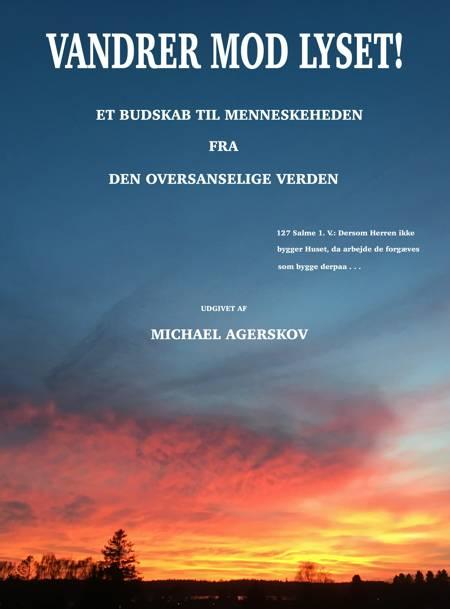 Vandrer mod Lyset! af Michael Agerskov