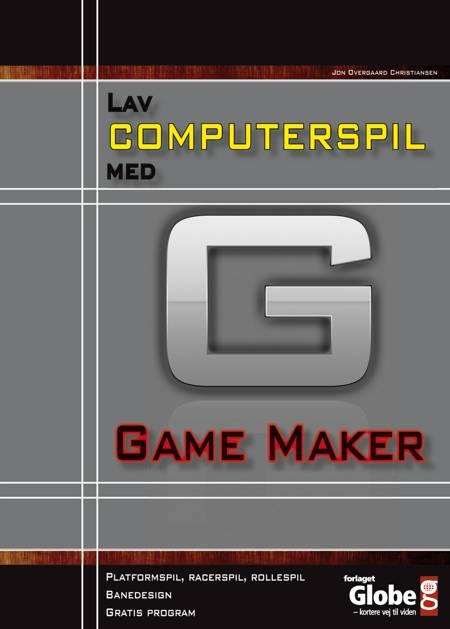 Lav computerspil med Game Maker af Jon Overgaard Christiansen