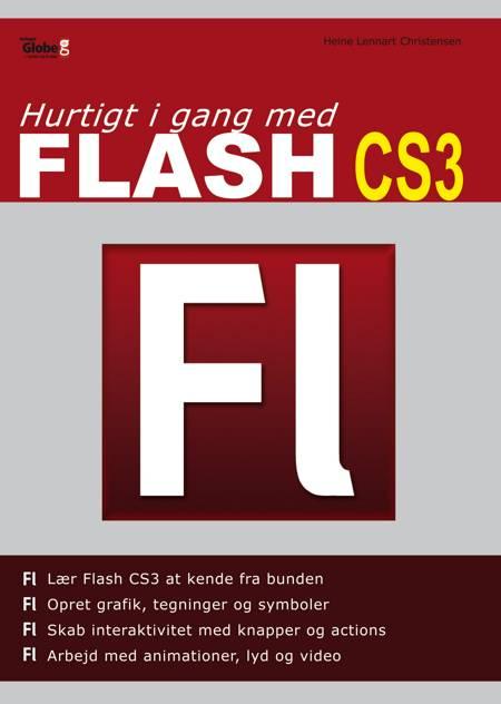Hurtigt i gang med Flash CS3 af Heine Lennart Christensen