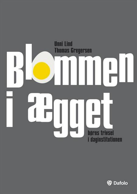 Blommen i ægget af Thomas Gregersen og Unni Lind