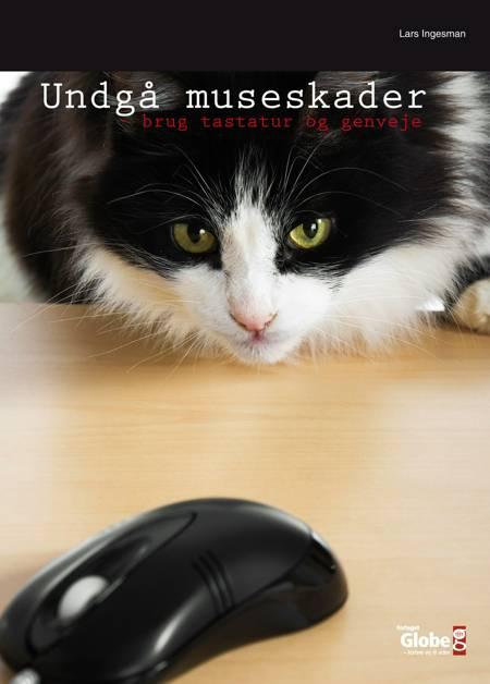 Undgå Museskader af Lars Ingesman
