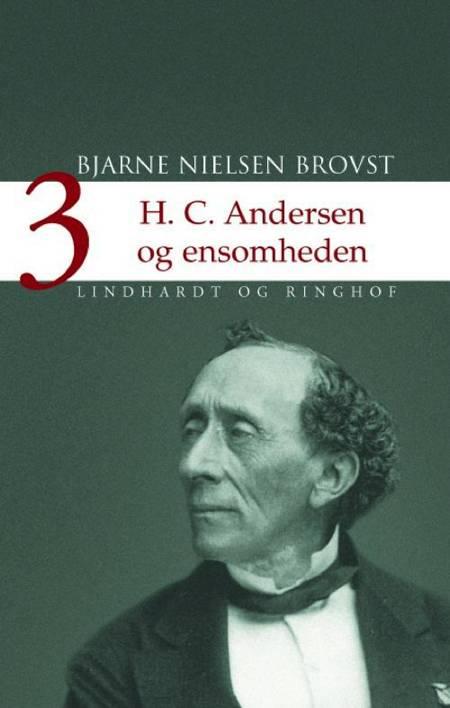 H.C. Andersen og ensomheden af Bjarne Nielsen Brovst