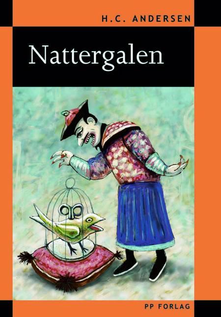 Nattergalen (genfortalt) af H.C. Andersen og Böðvar Guðmundsson