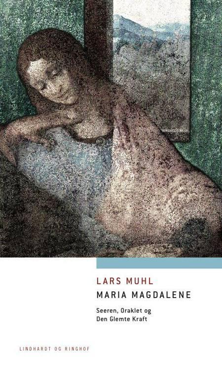 Maria Magdalene af Lars Muhl