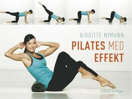 Pilates med effekt af Birgitte Nymann