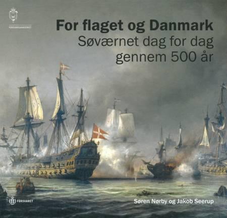 For flaget og Danmark af Søren Nørby og Jakob Seerup