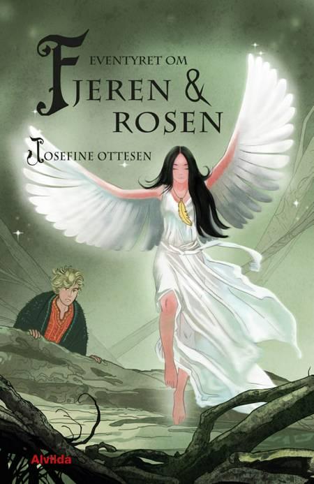 Eventyret om fjeren og rosen af Josefine Ottesen