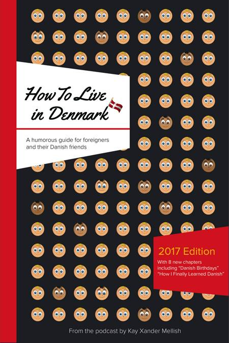 How To Live in Denmark Updated Edition af Kay Xander Mellish