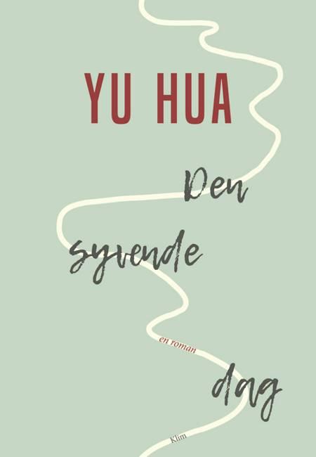Den syvende dag af Yu Hua
