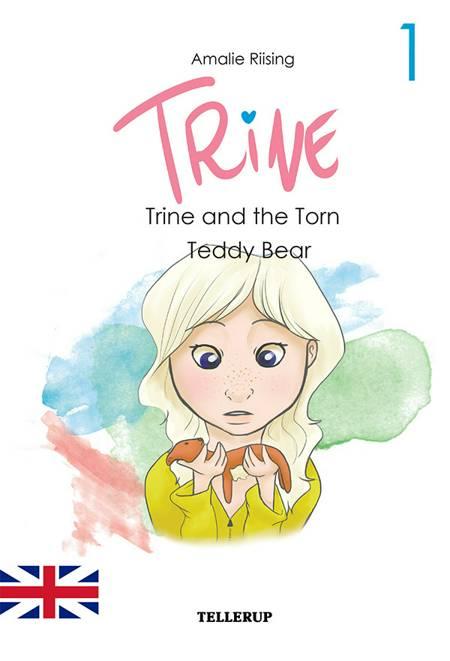 Trine #1: Trine and the Torn Teddy Bear af Amalie Riising