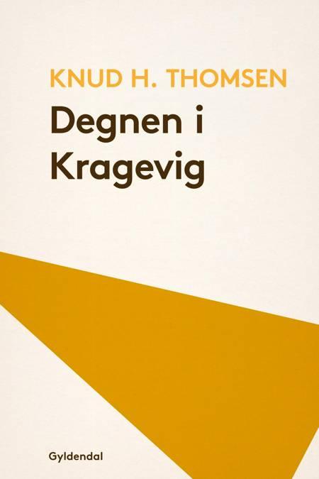 Degnen i Kragevig af Knud H. Thomsen