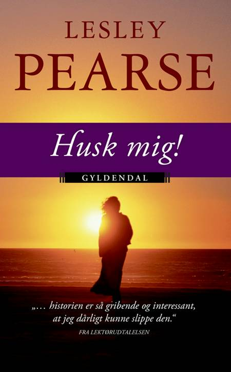 Husk mig! af Lesley Pearse