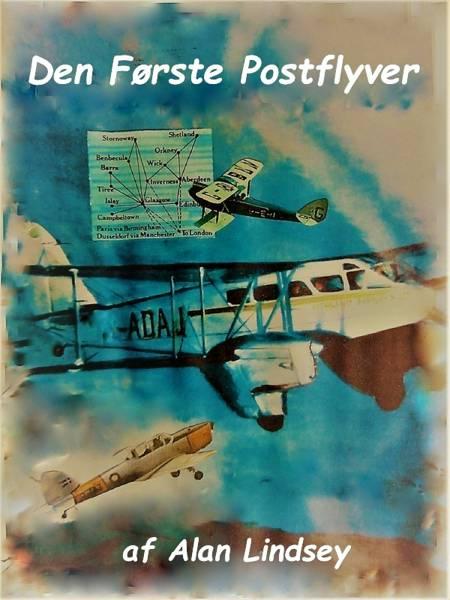 Den Første Postflyver af Alan Lindsey