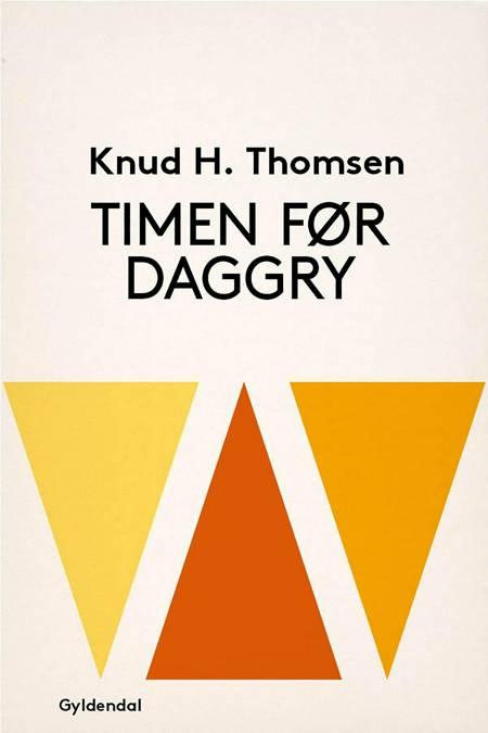Timen før daggry af Knud H. Thomsen