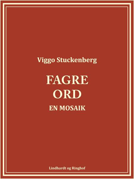 Fagre ord. En mosaik af Viggo Stuckenberg