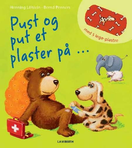 Pust og put et plaster på af Bernd Penners