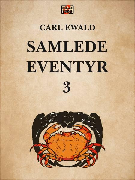 Samlede eventyr 3 af Carl Ewald