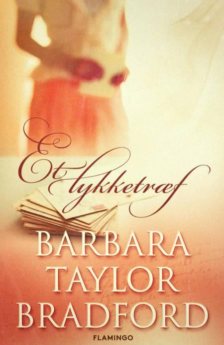 Et lykketræf af Barbara Taylor Bradford