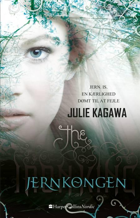 Jernkongen af Julie Kagawa