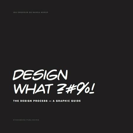 Design What af Ida Engholm og Nanna Norup