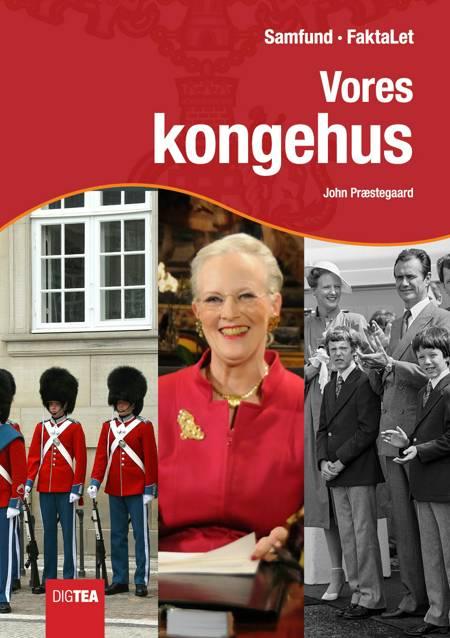 Vores kongehus af John Præstegaard