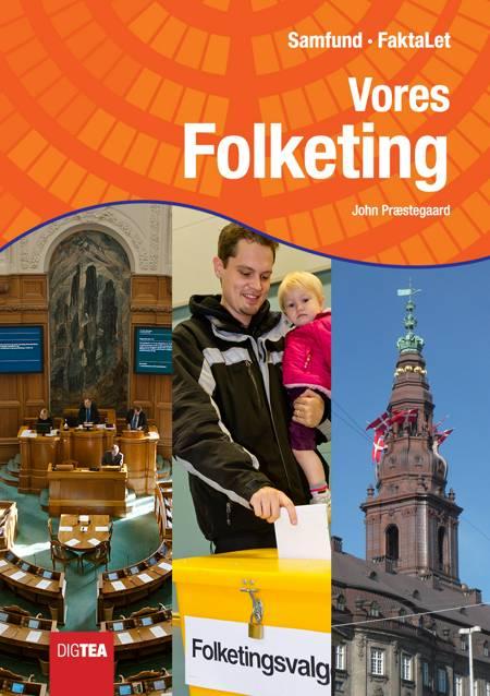 Vores Folketing af John Præstegaard