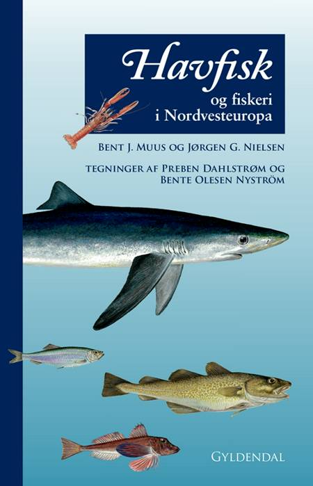 Havfisk og fiskeri i Nordvesteuropa af Bent Muus, Bent J. Muus og Jørgen G. Nielsen