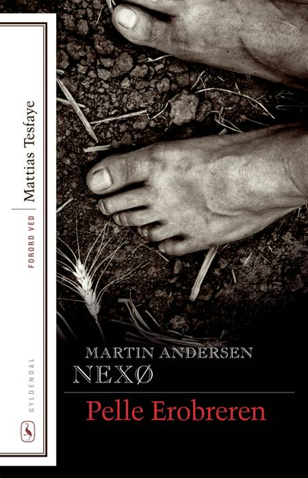 Pelle Erobreren. Bind 1-2 af Martin Andersen Nexø