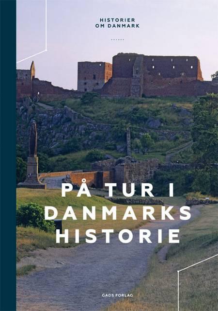 På tur i Danmarks historie af Søren Olsen