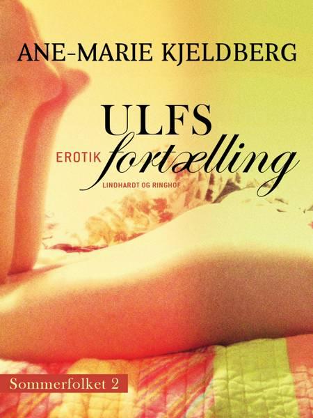 Sommerfolket 2: Ulfs fortælling af Ane-Marie Kjeldberg