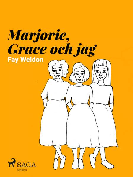 Marjorie, Grace och jag af Fay Weldon