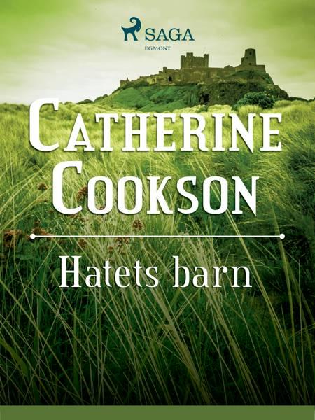 Hatets barn af Catherine Cookson