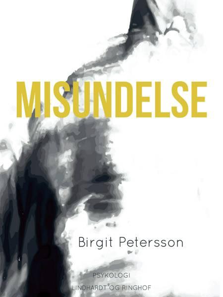 Misundelse af Birgit Petersson