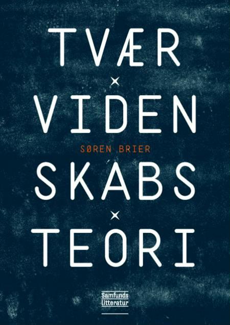 Tværvidenskabsteori af Søren Brier