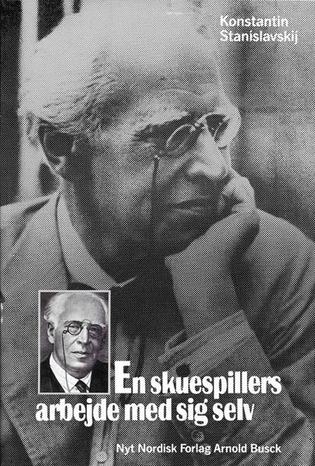 En skuespillers arbejde med sig selv af Konstantin Stanislavskij